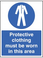 Protective Clothing Must be Worn in Area