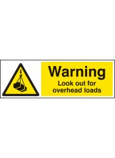 Warning Look Out for Overhead Loads