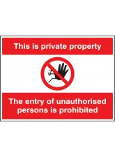 This Is Private Property the Entry of Unauthorised Persons