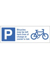 Cycles May be Left Here Free of Charge At Owners Risk