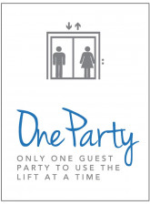 Lift Sign - One Party - Only one Party to use Lift