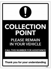 Collection Point - Please Remain in your Vehicle - Call this Number